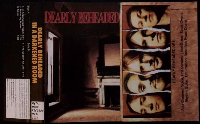 Dearly Beheaded - In a Darkened Room