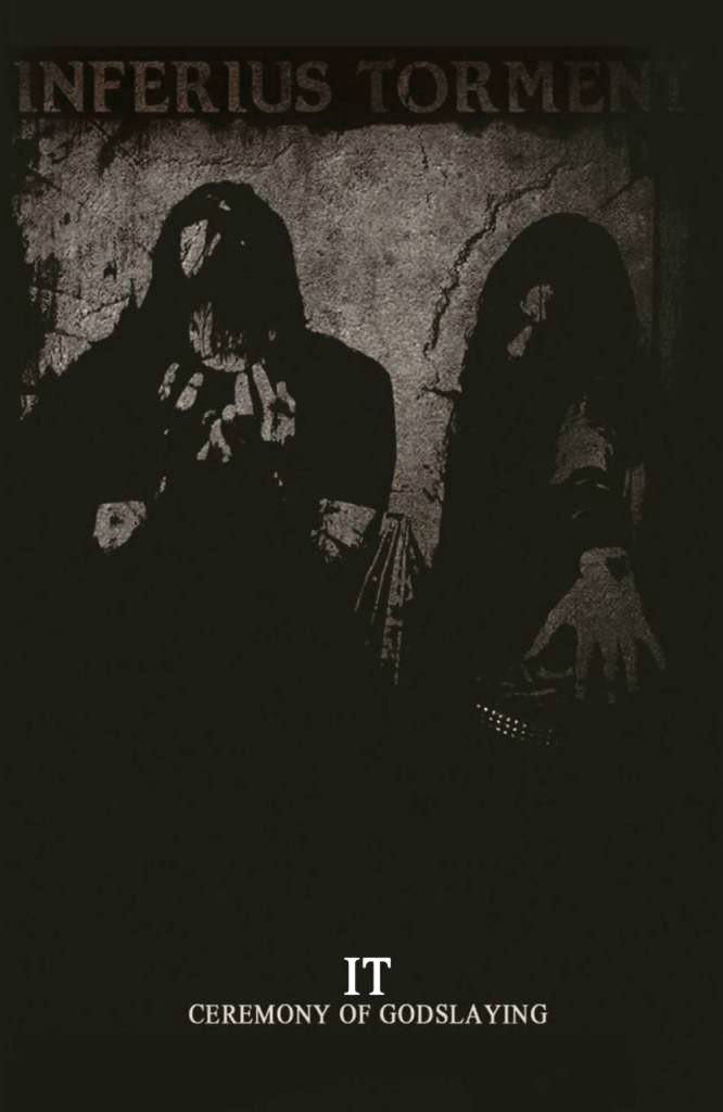 Inferius Torment - Ceremony of Godslaying