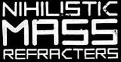 Nihilistic Mass Refracters - Logo