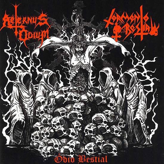 Aeternus Odium / Tormento Bestial - Ódio Bestial