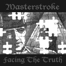 Masterstroke - Facing the Truth