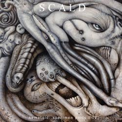 Scald - Nematoid: Specimen Parts I-IV