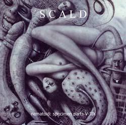 Scald - Nematoid: Specimen Parts V-IIX