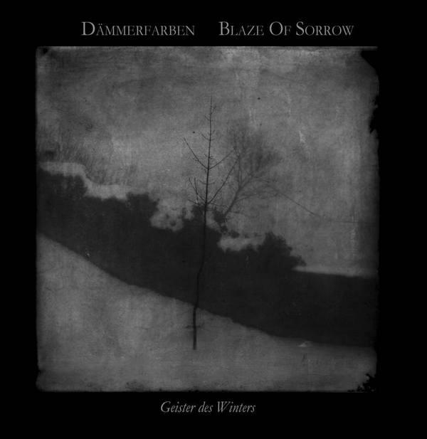 Blaze of Sorrow / Dämmerfarben - Geister des Winters