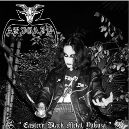 Abigail - Eastern Black Metal Yakuza