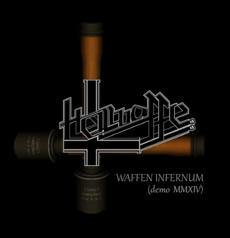 Hellwaffe - Waffen Infernum (Demo MMXIV)