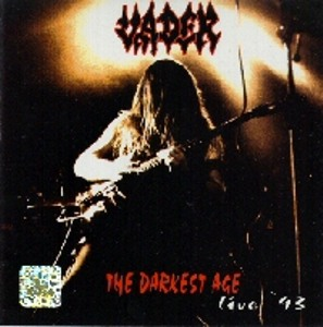 Vader - The Darkest Age - Live '93