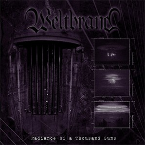 Weltbrand - Radiance of a Thousand Suns