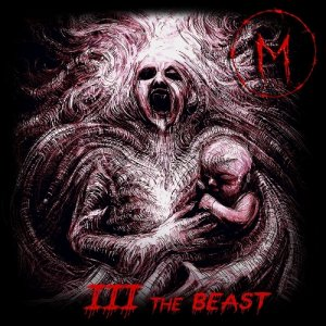 Madness of Sorrow - III: The Beast