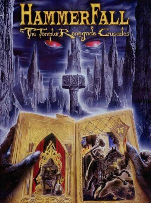 HammerFall - The Templar Renegade Crusades
