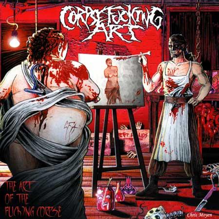 Corpsefucking Art - The Art of the Fucking Corpse