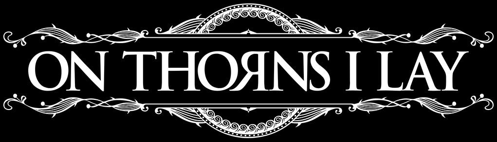 On Thorns I Lay - Logo