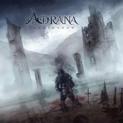 Adrana - Foreshadow