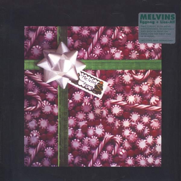 Melvins - Eggnog / Lice All