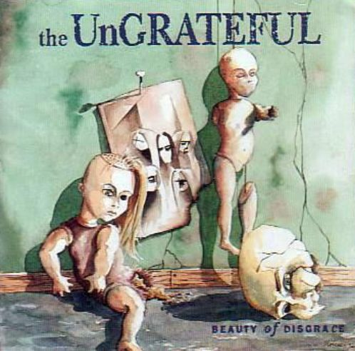 The Ungrateful - Beauty of Disgrace