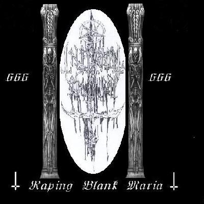 Infernal Blasphemy - Raping Blank Maria