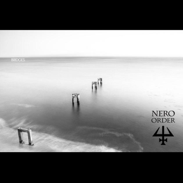 Nero Order - Bridges