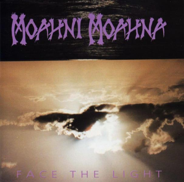 Moahni Moahna - Face the Light