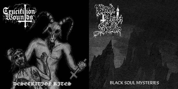 Crucifixion Wounds / Black Priest of Satan - Desecration Rites / Black Soul Mysteries