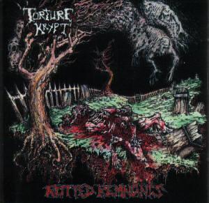 Torture Krypt - Rotted Remnants