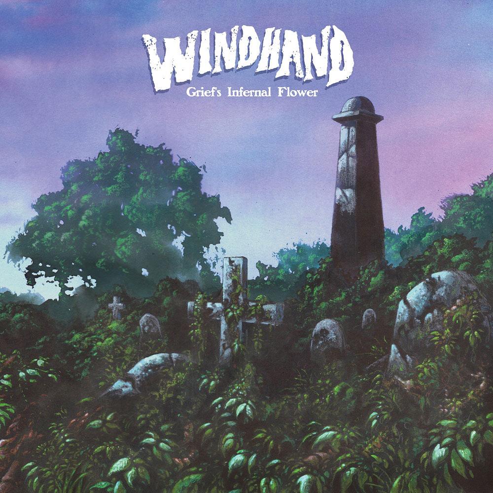 Windhand - Grief's Infernal Flower