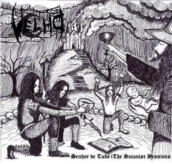Velho - Senhor de Tudo (The Satanist Sessions)