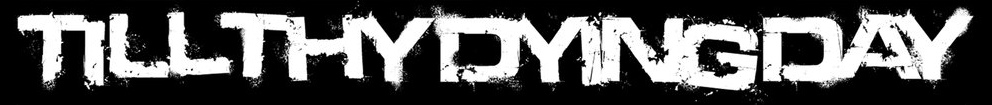 Till Thy Dying Day - Logo