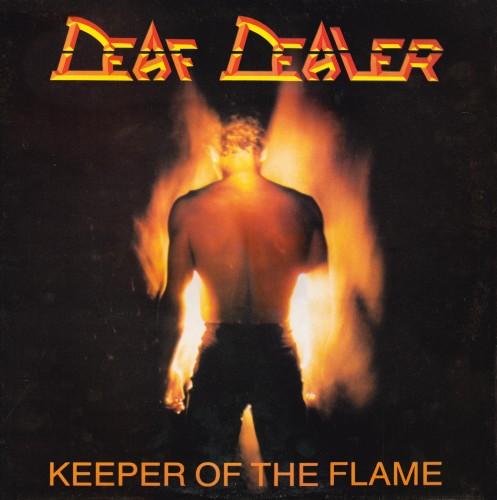 Deaf Dealer - Keeper of the Flame
