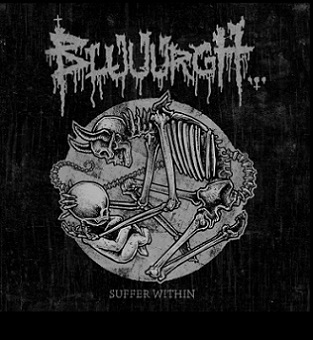 Bluuurgh... - Suffer Within (25 Years of Suffering)