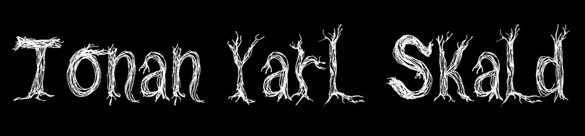 Tonan Yarl-Skald