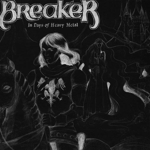 Breaker - In Days of Heavy Metal