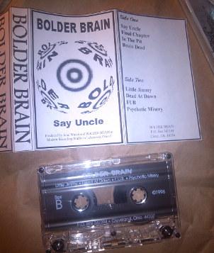 Bolder Brain - Say Uncle