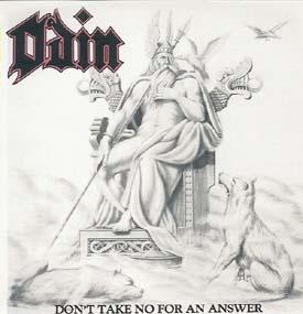 Odin - Don't Take No for an Answer