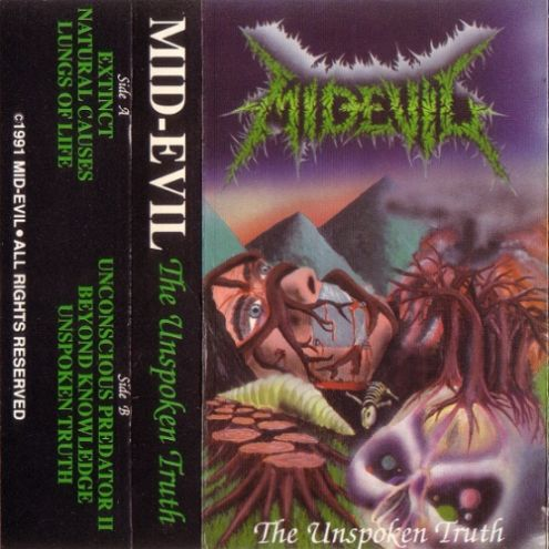Mid-Evil - The Unspoken Truth