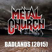 Metal Church - Badlands (2015)