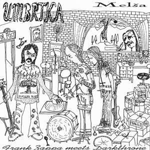 Umbrtka - Melša - Frank Zappa Meets Darkthrone