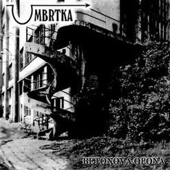 Umbrtka - Betonová opona
