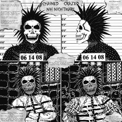 Extreme Noise Terror - Chained + Crazed / Nih Nightmare