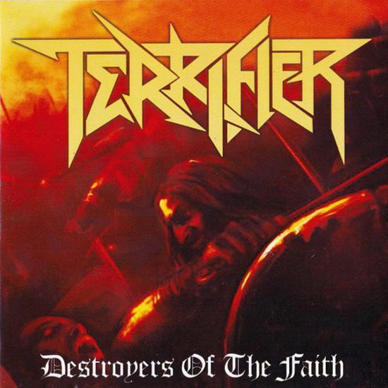 Terrifier - Destroyers of the Faith