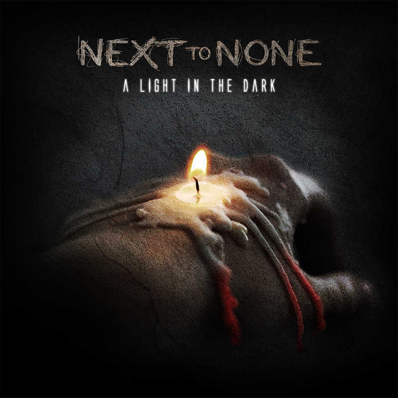 Next to None - A Light in the Dark