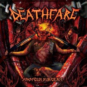 Deathfare - Shotgun Surgery