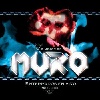 Muro - Enterrados en vivo (1987-2003)