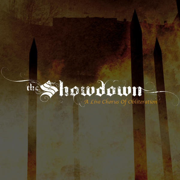 The Showdown - A Live Chorus of Obliteration