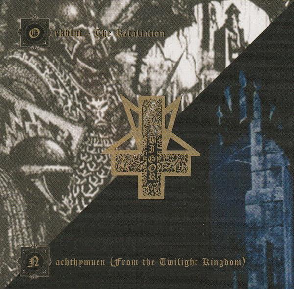 Abigor - Nachthymnen (From the Twilight Kingdom) / Orkblut - The Retaliation