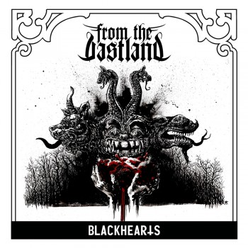 From the Vastland - Blackhearts