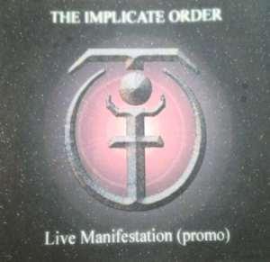 The Implicate Order - Live Manifestation (Promo)