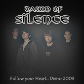 Dawn of Silence - Follow Your Heart