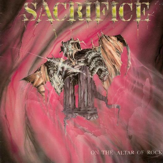 Sacrifice - On the Altar of Rock