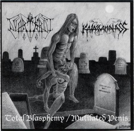 Svartkrist / Katassamalass - Total Blasphemy / Mutilated Penis