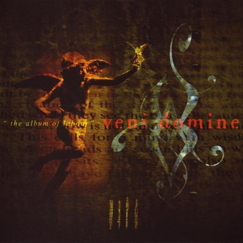 Veni Domine - IIII - The Album of Labour